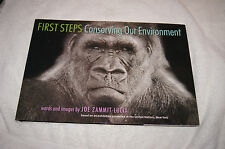 First Steps : Conserving Our Environment by Joe Zammit-Lucia (2008, Hardcover)