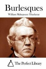 Burlesques by William Makepeace Thackeray (2015, Paperback)