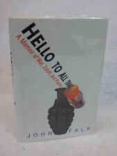 John Falk  HELLO TO ALL THAT  Henry Holt & Co. 1st Edition c. 2005 SIGNED