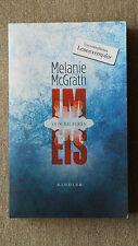 Im Eis von Melanie McGrath (2011, Gebunden)