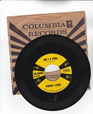 BOBBY LORD-COLUMBIA 41030 COUNTRY BOPPER 45RPM AM I A FOOL  VG++