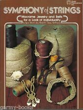 Symphony of Strings Macrame Jewelry Belts Vintage Pattern Insruction Book NEW