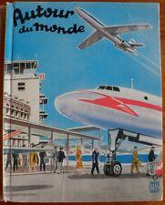 LIVRE ANIME Autour du Monde avion monoplan train voiture course bateau systèmes