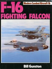 F-16 FIGHTING FALCON,  MODERN COMBAT AIRCRAFT 16, GUNSTON, NEW BOOK, SIGNED