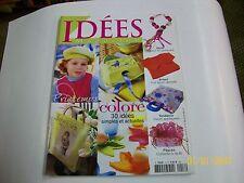 """idées .  magazine """" printemps coloré """" 16  TBE"""