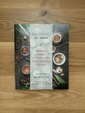 Alchemy of Herbs: Transform Everyday Ingredients Into Foods and Remedies - NEW