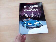 SPIROU ET FANTASIO LE TOMBEAU DES CHAMPIGNAC