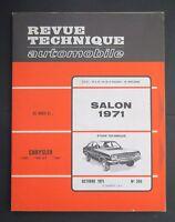 REVUE TECHNIQUE AUTOMOBILE RTA SPECAIL SALON 1971 CHRYLER 160 180 n°306