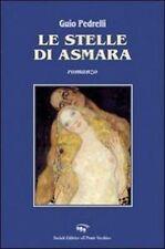 Le stelle di Asmara di Guido Pedrelli libro romanzo narrativa regalo