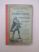 SCOLAIRE ancien histoire de France cours Gauthier et Deschamps cours moyen 1910