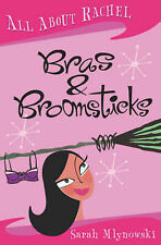 All About Rachel: Bras and Broomsticks, Mlynowski, Sarah,