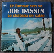 Joe Dassin, et l'amour s'en va / le chateau de sable,  SP - 45 tours