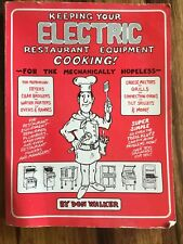 Keeping Your Electric Restaurant Equipment Cooking Walker 1991 G PB