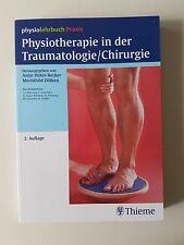 Physiotherapie in der Traumatologie/Chirurgie (2007, Taschenbuch)