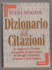 Dizionario delle citazioni - E. Spagnol