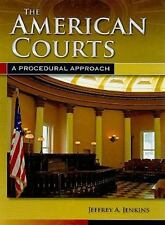The American Courts: A Procedural Approach