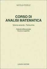 Fedele Corso di analisi matematica Vol. 2/1 Calcolo differenziale, Curve e super