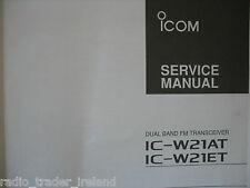 Icom-w21at-w21et (manuel de service authentique uniquement)....... radio_trader_ireland.