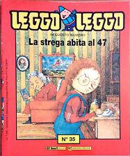 LA STREGA ABITA AL 47 DI NICOLAS DE HIRSCHING. SERIE LEGGO-LEGGO N.35