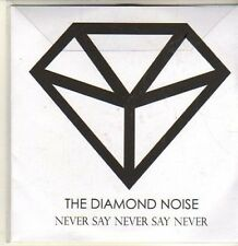 (CP606) The Diamond Noise, Never Say Never Say Never - 2012 DJ CD