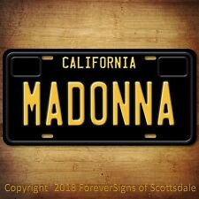 "Madonna ""Queen Of Pop"" Singer California Aluminum Vanity License Plate Black"