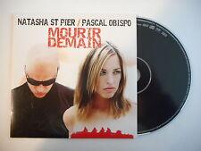 NATASHA ST PIER / PASCAL OBISPO : MOURIR DEMAIN [ CD SINGLE PORT GRATUIT ]