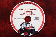 Kubota L3130, L3430, L3830, l4630 & l5030 tracteur atelier service manuel de réparation