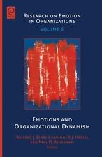 Emotions and Organizational Dynamism (Research on Emotion in Organizations), , W
