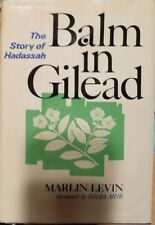Balm in Gilead : The Story of Hadassah by Marlin Levin (1973, Hardcover)