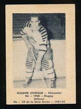 1951-52 Laval Dairy (QSHL) #29 GUILDOR LEVESQUE (Chicoutimi)