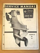 Chrysler Dana 81 & 91 Drive 90 HP Outdrive Outboard Motor Service Repair Manual