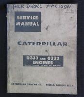 1967 CATERPILLAR D333 G333 GAS & DIESEL INDUSTRIAL ENGINE SERVICE REPAIR MANUAL