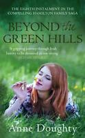 (Very Good)-Beyond the Green Hills (Hamiltons Series) (Paperback)-Anne Doughty-0