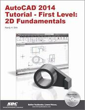 AutoCAD 2014 Tutorial First Level 2D Fundamentals Randy Shih 2013