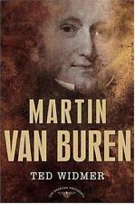 The American Presidents: Martin Van Buren by Ted Widmer (2005, Hardcover,...