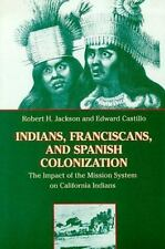 Indians, Franciscans, and Spanish Colonization: The Impact of the Miss-ExLibrary