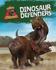 Dinosaur Defenders (Danger! Dinosaurs)-ExLibrary