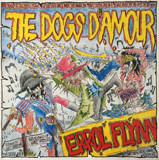 THE DOGS D'AMOUR ‎- Errol Flynn (LP) (VG/VG+)