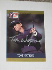 TOM WATSON Signé 1990 Pro Set PGA Tour Card AUTOGRAPH