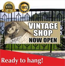 Vintage Shop Banner Vinyl / Mesh Banner Sign Now Open Store Clothing Antique