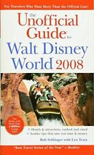 Sehlinger, Bob, The Unofficial Guide to Walt Disney World 2008 (Unofficial Guide