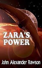ZARA's Power by John Rawson (2014, Paperback)