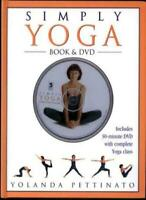 Simply Yoga - Book & DVD By Yolanda Pettinato