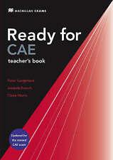 New Ready for CAE: Teacher's Book, Peter Sunderland, Amanda French, Claire Morri