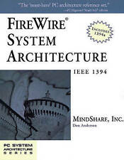 NEW FireWire System Architecture: IEEE 1394A (2nd Edition) by MindShare  Inc.
