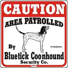 Bluetick Coonhound Caution Dog Sign