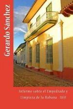 NEW Informe sobre el Empedrado y Limpieza de la Habana (Spanish Edition)