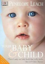 Your Baby and Child by Penelope Leach (Paperback, 2003)