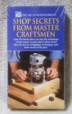 TIME LIFE ART OF WOODWORKING Shop Secrets From Master Craftsmen VHS Video NEW
