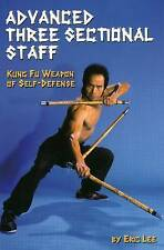 NEW Advanced Three Sectional Staff: Kung Fu Weapon of Self-Defense by Eric Lee
